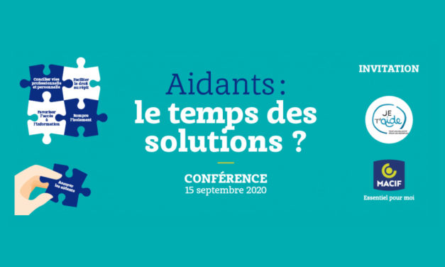 Aidants, le temps des solutions ?
